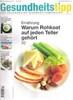 201110-GesundheitsTipp-WarumRohkostAufJedenTellerGehört.pdf